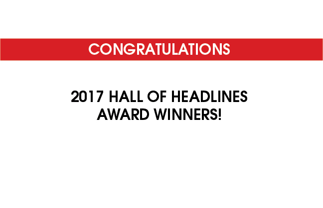 Congratulations 2017 Hall of Headlines award winners!