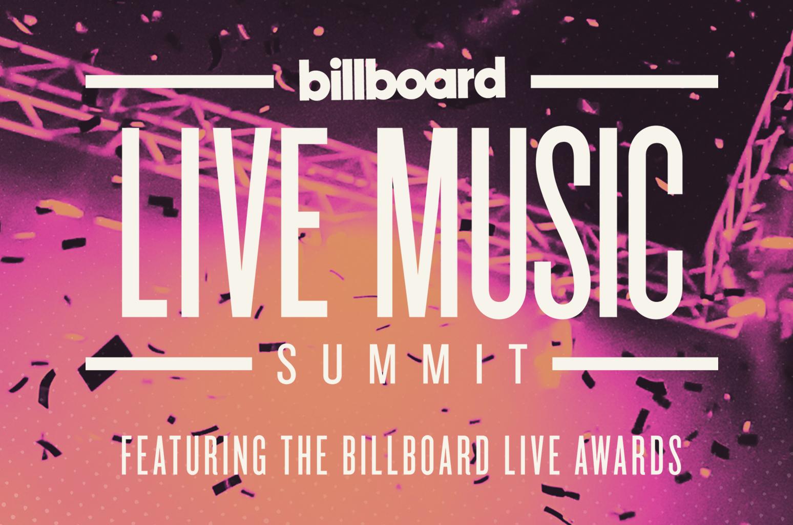 Billboard Live Music Summit @ Montage Hotel